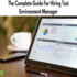 SERVICES: The Complete Guide For Hiring Test Environment Manager