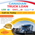 OFFERED: Truck Finance Service in Canada