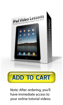 FOR SALE: iPad Video Lessons - The Fast and Easy Way to Learn Your iPad!