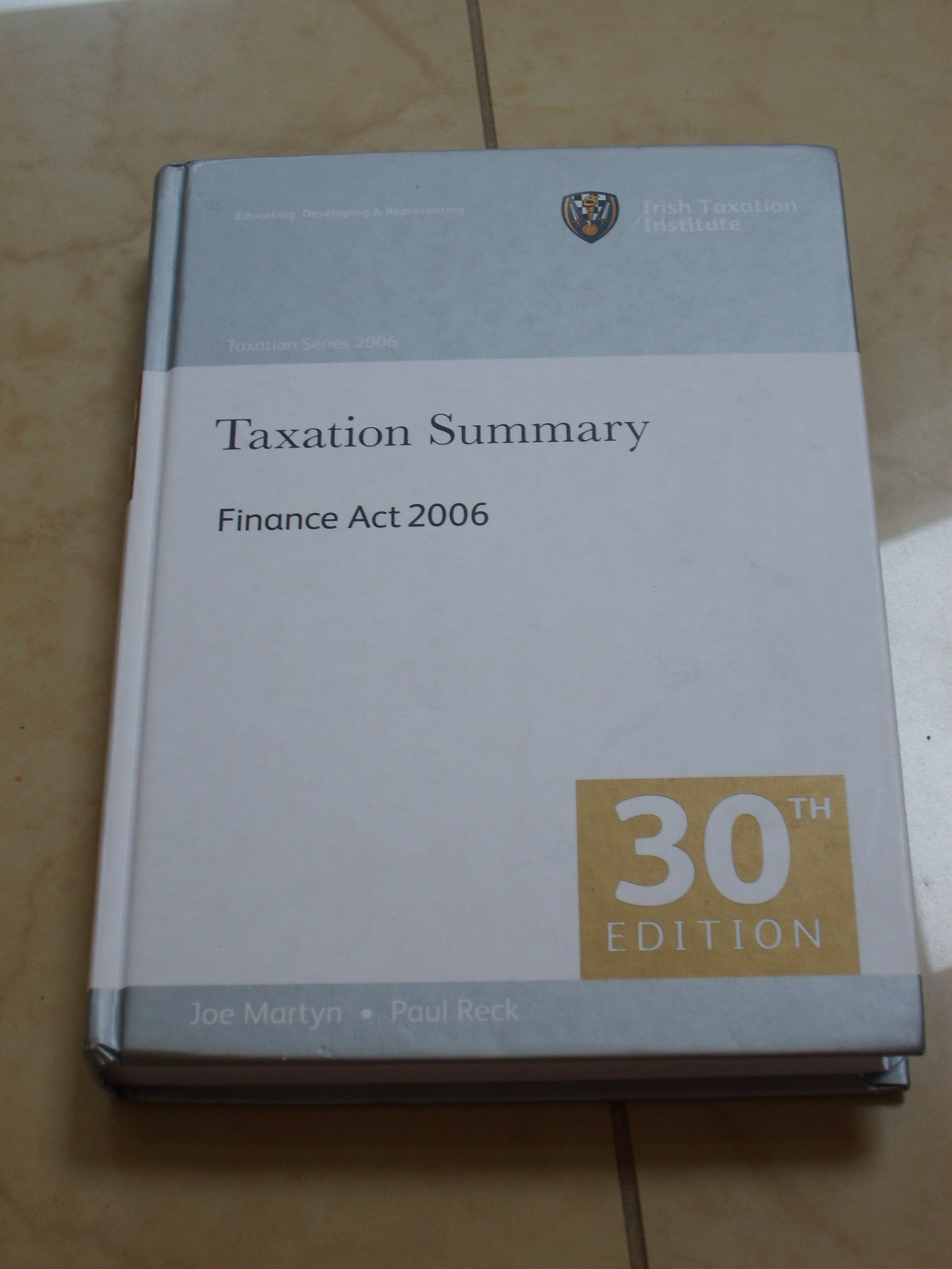 FOR SALE: Taxation Summary Finance Act 2006 (30th Edition)