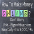 OFFERED: Earn Money Online 4 to 5,000 per day From Bigprofitbuzz