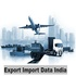 OFFERED: Build Business Strategies with Export Import Data India