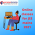 OFFERED: Online classes for JEE mains 2021
