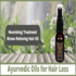 FOR SALE: Ayurvedic Oils for Hair Loss