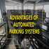 SERVICES: Advantages of Automated Parking Systems