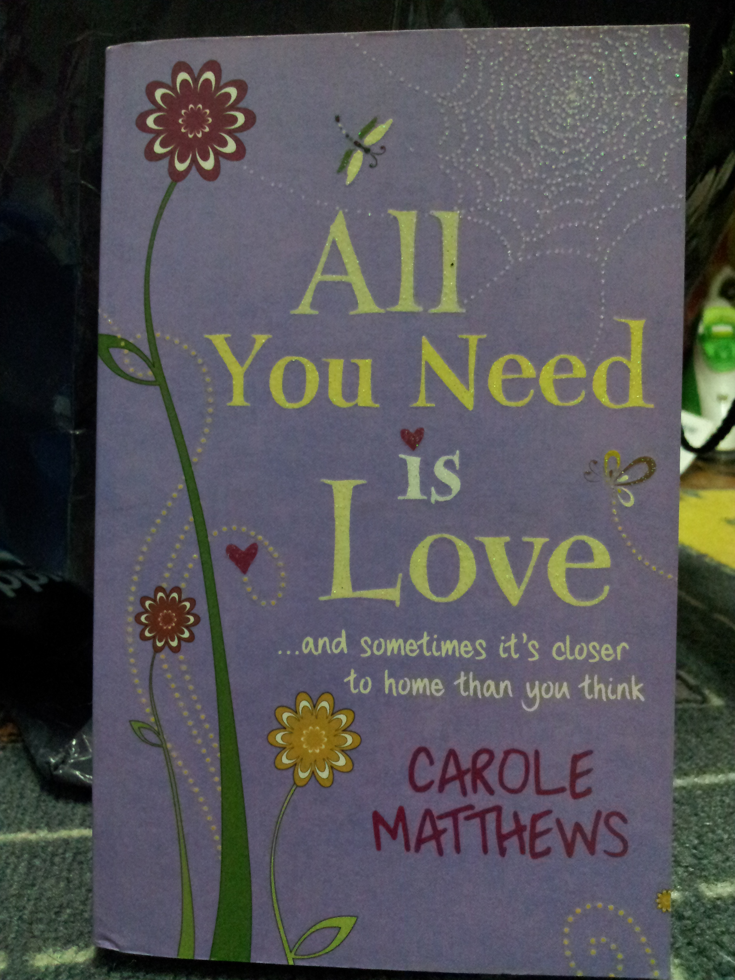 FOR SALE: All You Need Is Love by Carole Matthews