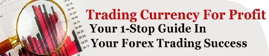OFFERED: Trading Currency For Forex Profit