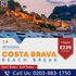 SERVICES: Book and Save More on Costa Brava Beach Break at £239pp