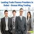 OFFERED: Leading Trade Finance Providers in Dubai – Bronze Wing Trading
