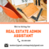 JOB OFFERED: REAL ESTATE ADMIN ASSISTANT